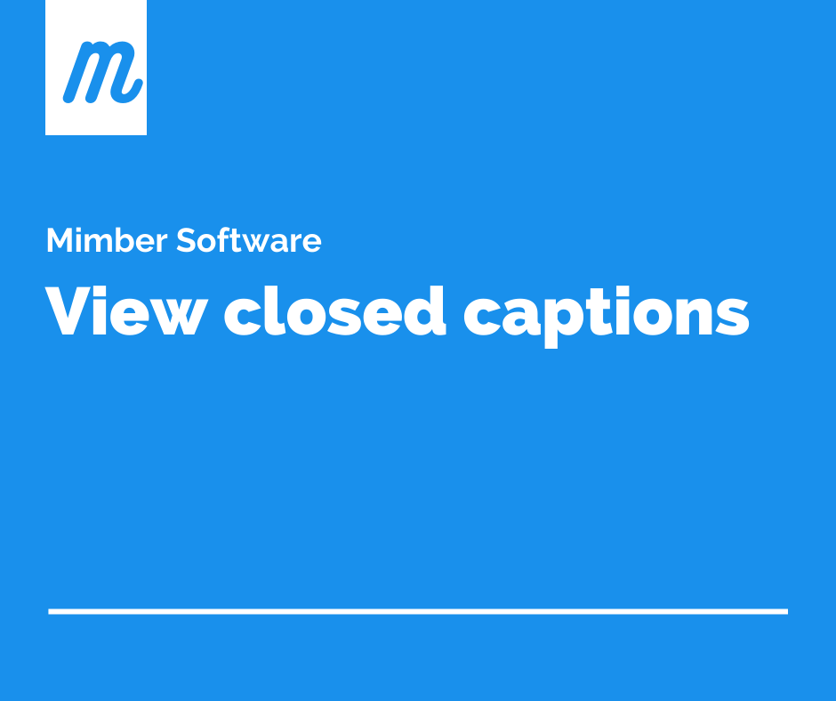 View closed captions